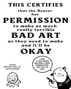 Permission to Make Bad Art Certificate